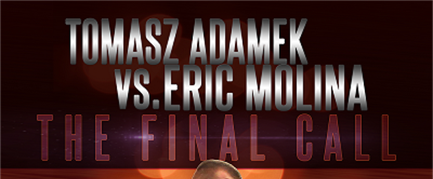 Adamek vs. Molina - live from Poland on Pay-Per-View