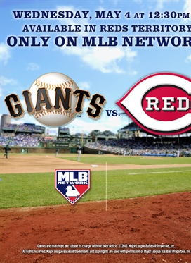 Giants at Reds on Wednesday, May 4th