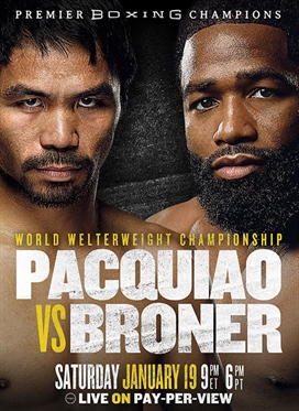 Live Pay-Per-View Event:  Pacquiao vs. Broner