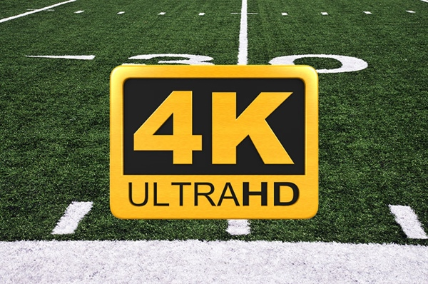 Watch Football Games in 4K!